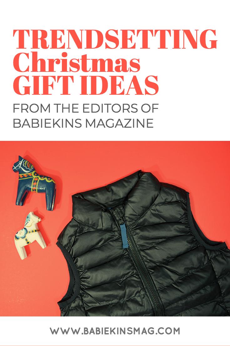 Trendsetting Christmas Gift Ideas from Babiekins Mag: PRI + GI's EDITORS' GUIDE